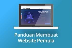 Panduan Membuat Website Pemula